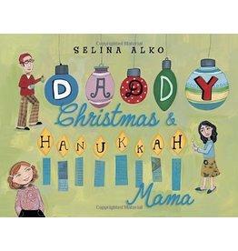 Penguin Random House Daddy Christmas & Hanukkah Mama by Selina Alko