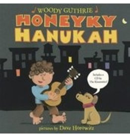 Penguin Random House Honeyky Hanukah By Woody Guthrie; illustrated by Dave Horowitz