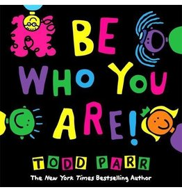 Penguin Random House Be Who You Are by Todd Parr