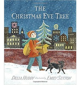 Penguin Random House The Christmas Eve Tree by Delia Huddy; Illustrated by Emily Sutton
