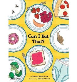 Phaidon Press Can I Eat That? by Joshua David Stein; Illustrated by Julia Rothman
