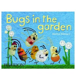 Phaidon Press Bugs in the Garden by Beatrice Alemagna