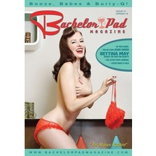 Bachelor Pad Magazine Bachelor Pad Mag, Issue 31, Spring '15