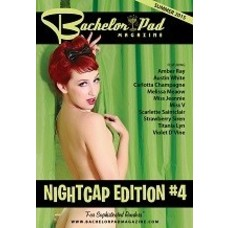 Bachelor Pad Magazine Nightcap Edition #4, Bachelor Pad Mag, Summer '15