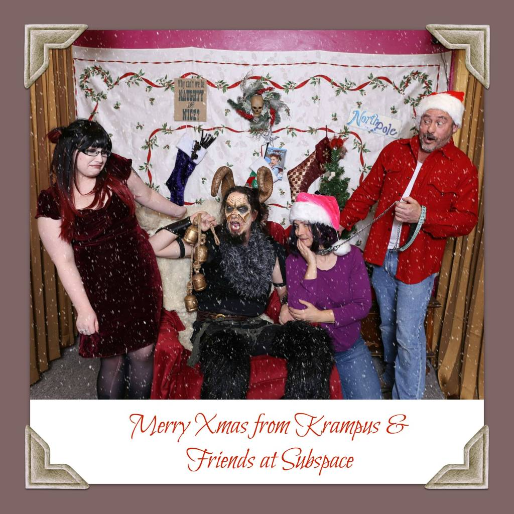 Merry Christmas from Krampus & Friends at Subspace!