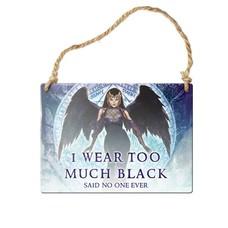 Alchemy England 1977 I Wear Too Much Black Sign
