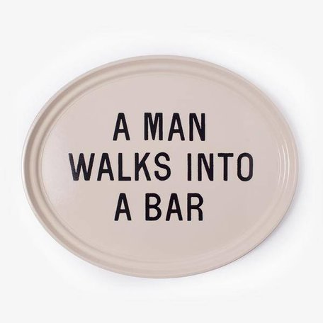 A Man Walks Into A Bar Tray