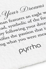 PYRRHA PYRRHA BRONZE FOLLOW YOUR DREAMS