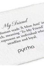 PYRRHA BRONZE MY FRIEND