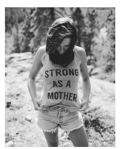 STRONG AS A MOTHER STRONG AS A MOTHER TANK