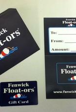 Fenwick Float-ors Fenwick Float-ors Gift Card $75.00