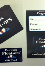 Fenwick Float-ors Fenwick Float-ors Gift Card $200.00