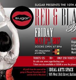 Sugar Red &amp; Black Ball May 5th, <br /> 2017