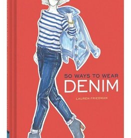 chronicle books 50 ways to wear denim by lauren friedman