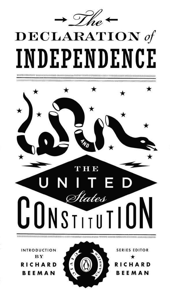 penguin random house the declaration of independence and the united states constitution by richard beeman