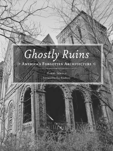 princeton press ghostly ruins by harry skrdla