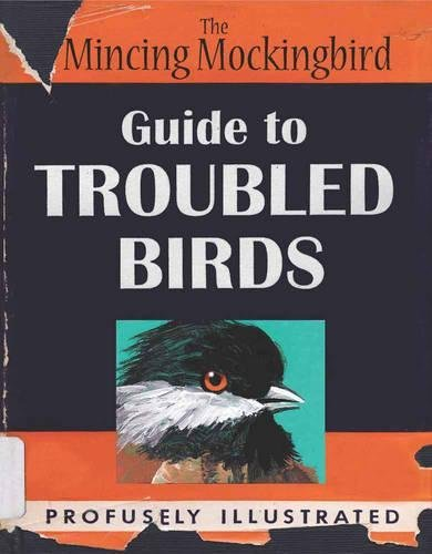 mincing mockingbird guide to troubled birds
