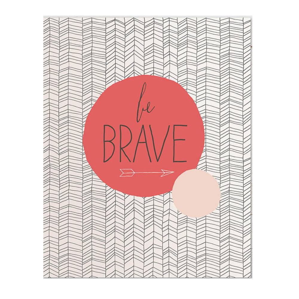 haven paperie be brave art print