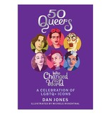 hachette book group 50 queers who changed the world by dan jones
