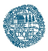 swallowfield swallowfield home is whenever i'm with you art print