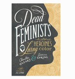 penguin random house dead feminists historic heroines in living color