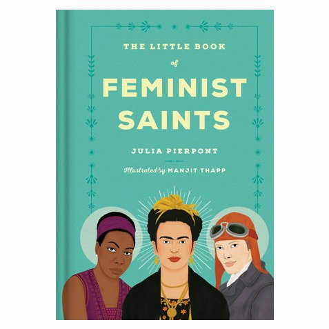 penguin random house the little book of feminist saints
