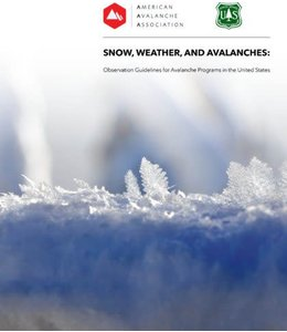 Snow, Weather, and Avalanche Guidelines (SWAG)