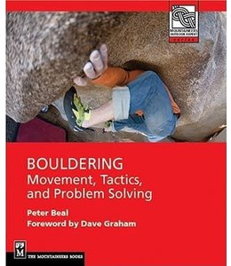 Mountaineers Books BOULDERING MOVEMENT, TACTICS, AND PROBLEM SOLVING,