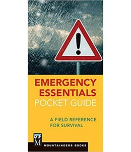 Mountaineers Books Emergency Essentials Pocket Guide : A Field Reference for Survival