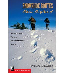 Mountaineers Books Snowshoe Routes-New England by Diane Bair & Pamela Wright