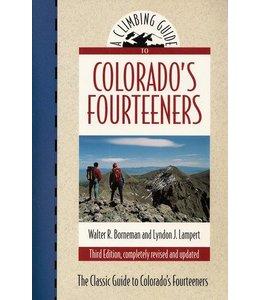 Colorado's Fourteeners: The Classic Guide to Colorado's Fourteeners