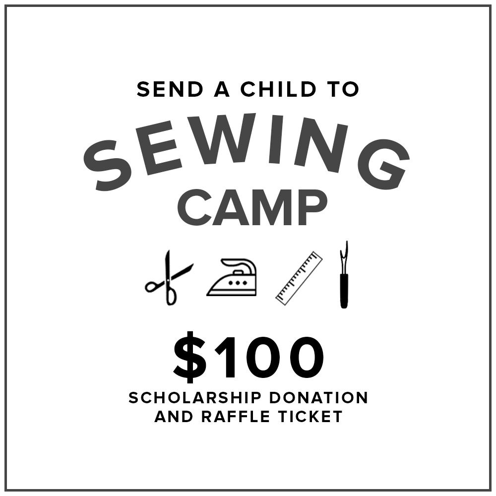 $100 Kids Sewing Camp Scholarship Donation and Raffle Ticket
