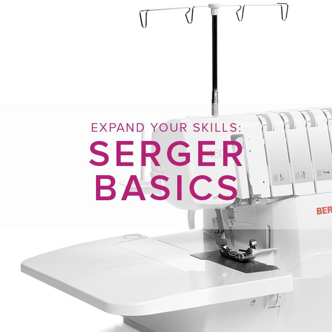 Modern Domestic BERNINA Serger Basic, Sunday, April 2, 1:30 pm - 4 pm