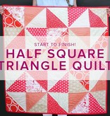 Learn to Quilt: Half Square Triangles, Tuesdays, April 25, May 2, 9, 16,  6-8:30 pm