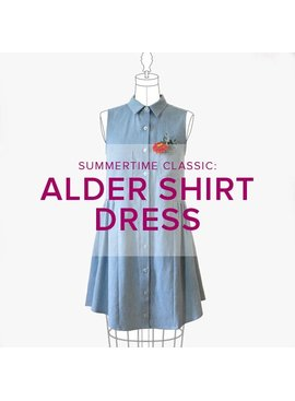 Erica Horton CLASS IN SESSION Alder Shirt Dress, Mondays, June 5, 12, and 19, 6-9 pm