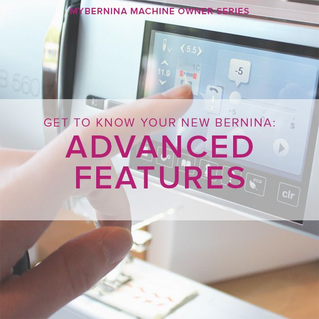 Modern Domestic MyBERNINA: Advanced Features, Wednesday, August 30, 11am - 1pm