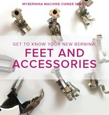 Modern Domestic MyBERNINA: Feet and Accessories, Wednesday, August 23, 11am - 1pm