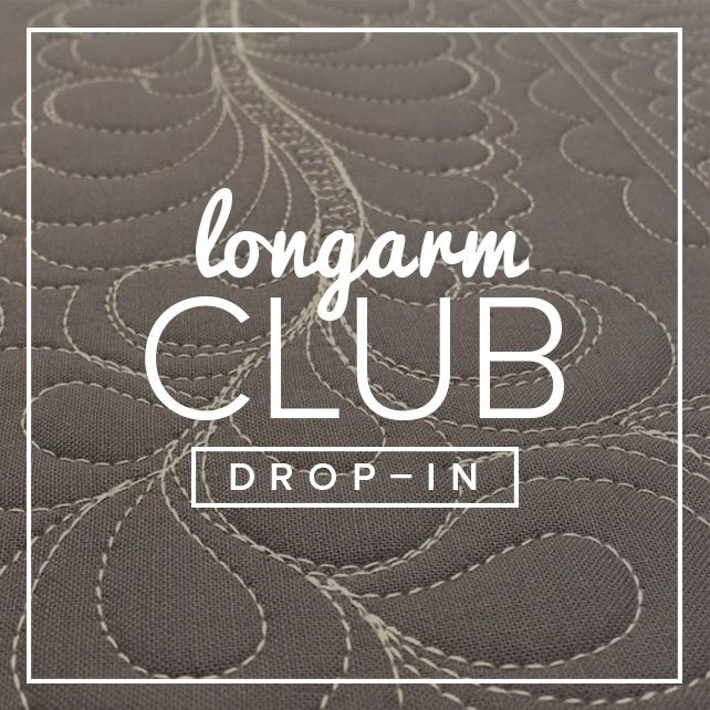 Modern Domestic Longarm Club Single Session Drop-in, SUNDAY, August 27, 2 - 4 pm
