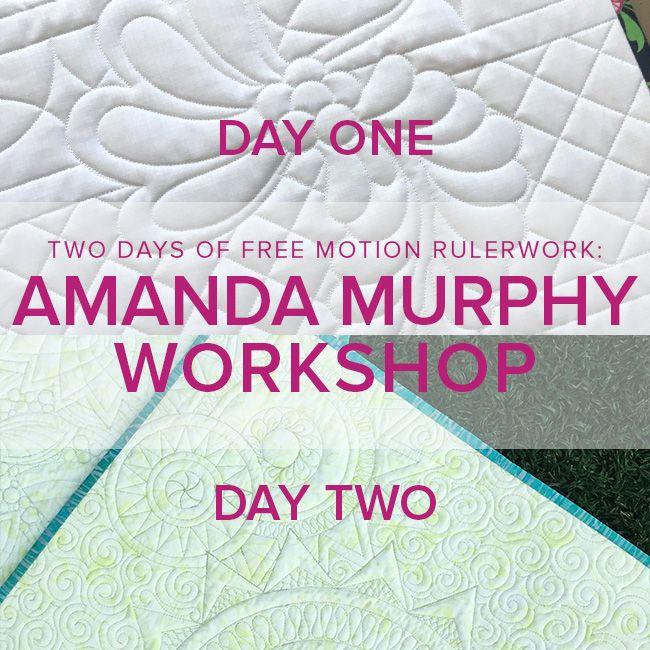 Amanda Murphy Free Motion Rulerwork Both Days! Tuesday, September 12 and Wednesday, September 13, 10am - 5pm