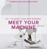 Modern Domestic MyBERNINA: Class #1 Meet Your Machine, Wednesday, September 20, 11- 1:30pm