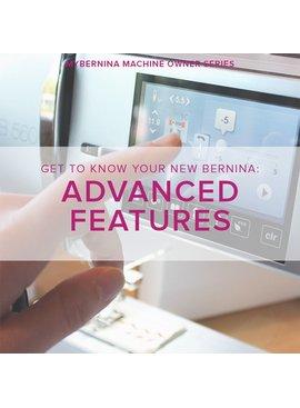 Modern Domestic MyBERNINA: Class #3, Advanced Features, Wednesday, November 1, 10:30-12:30 pm