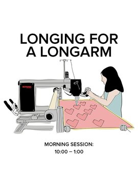 Modern Domestic Longing for a Longarm, Saturday, November 11, 10 am - 1 pm