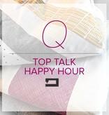 Modern Domestic Q Top Talk Happy Hour, Friday, December 15, 4-7 pm