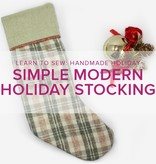 Learn to Sew:  Modern Holiday Stocking ALL AGES, Friday, December 22, 10 am - 1 pm