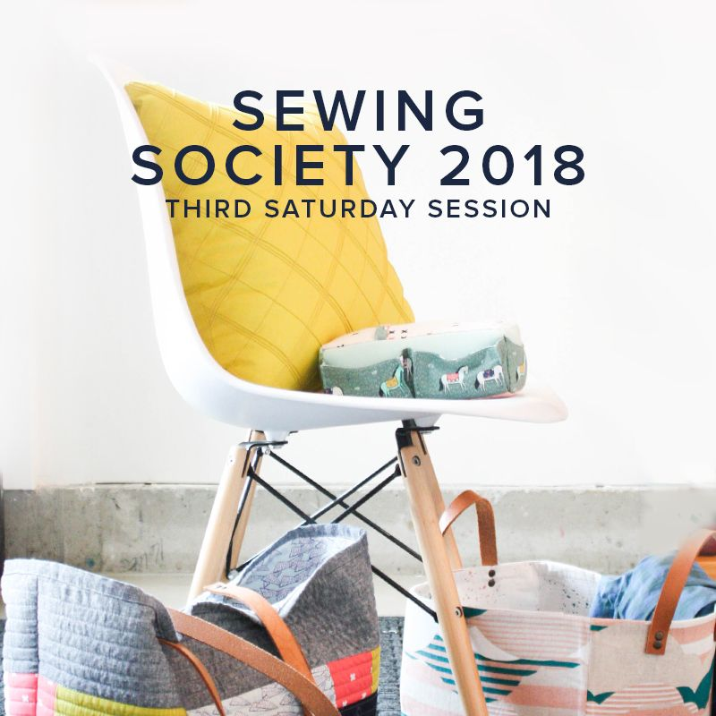 Modern Domestic CLUB FULL Modern Domestic Sewing Society Annual Membership, 2018, Third Saturday monthly, 10 am -12:30 pm