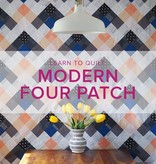 Learn to Quilt: Modern Four Patch Seeing Double Quilt, Fridays, January 5, 12, 19, (one week break) and February 2, 10:30 - 1pm