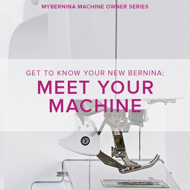 Modern Domestic MyBERNINA: Class #1, Meet Your Machine, Monday, January 8, 11-1 pm