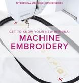 Modern Domestic MyBERNINA: Machine Embroidery Basics, Monday, January 22, 2-4:30 pm