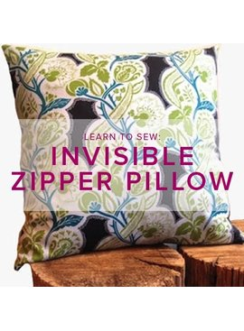 Erica Horton ONE SPOT LEFT Learn to Sew: Invisible Zipper Pillow, Thursday, February 15, 6-9 pm