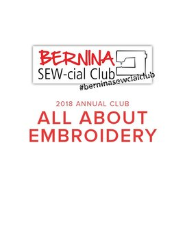 Modern Domestic BERNINA SEW-cial Club: All About Embroidery! Annual Membership 2018, Alberta St. Store, Sunday Afternoons, 2-4:30